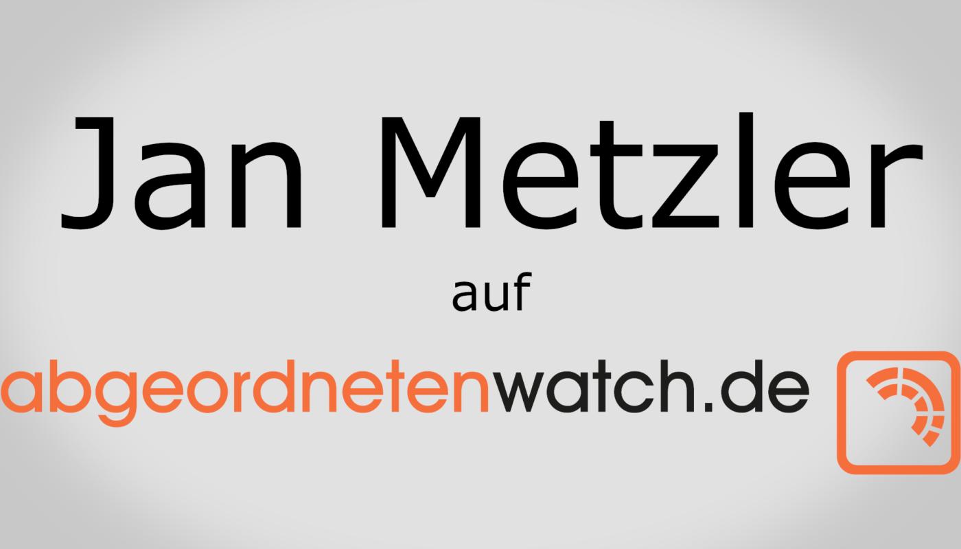 Jan Metzler auf abgeordnetenwatch
